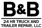 B&B 24HR Truck and Trailer Repair, LLC.